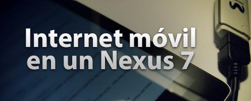 Internet móvil en un nexus 7